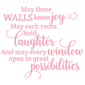 may these walls know joy