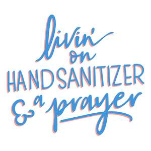 hand sanitizer and a prayer phrase