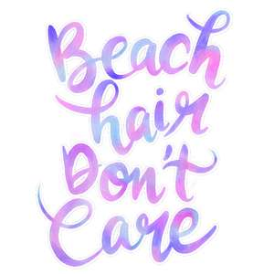 beach hair don't care quote