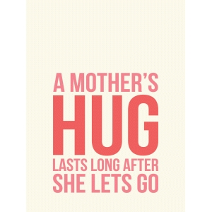 a mother's hug 3x4 quote card