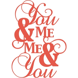 'you and me, me and you' phrase