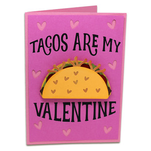 a7 tacos are my valentine