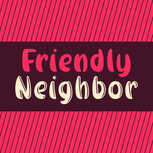 friendly neighbor font