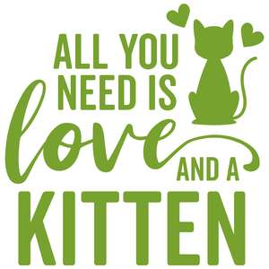 all you need is love and a kitten