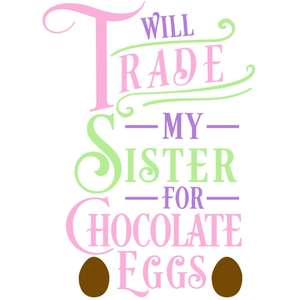 trade sister chocolate eggs