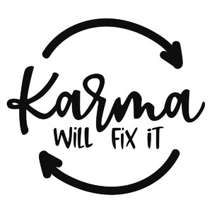 karma will fix it