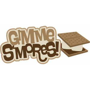 gimmie s'mores title phrase