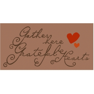 'gather here grateful hearts' phrase