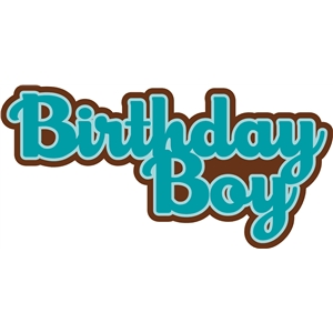 birthday boy phrase