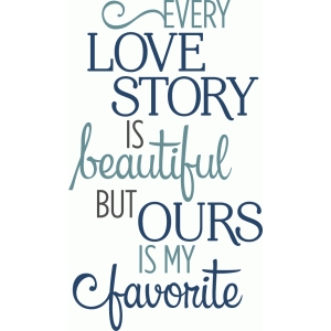 every love story phrase