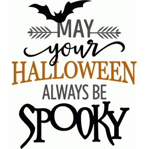 may your halloween be spooky phrase