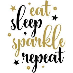 eat sleep sparkle repeat
