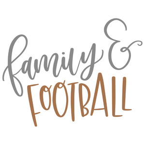 family and football