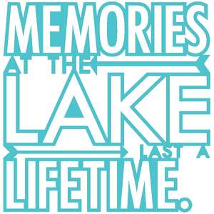 memories at the lake