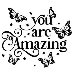 you are amazing butterfly quote