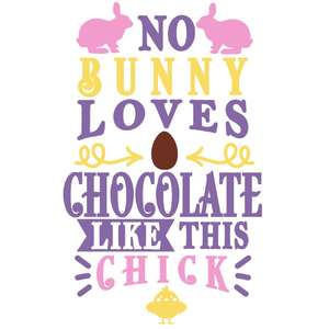 no bunny loves chocolate like this chick