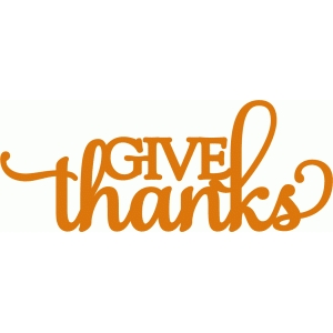 give thanks - phrase