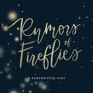 rumors of fireflies font