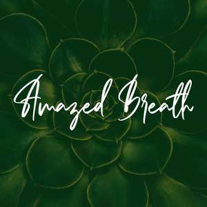 amazed breath