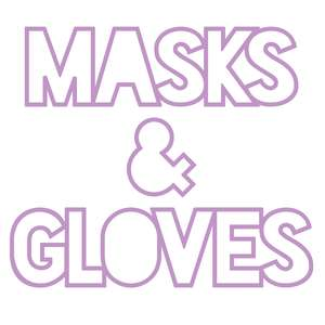 masks & gloves