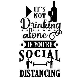 not drinking alone if you're social distancing