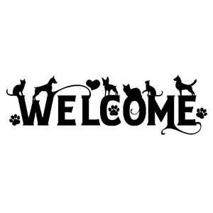welcome cats dogs entry sign