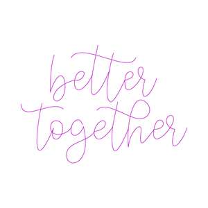 better together - sketch