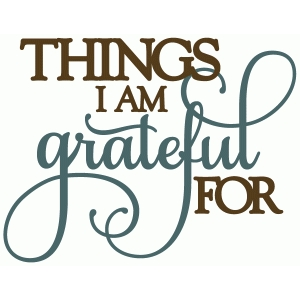 things i am grateful for - perfect flourish