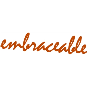 embraceable