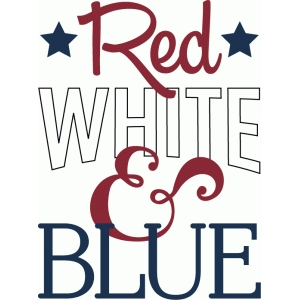 red white & blue phrase