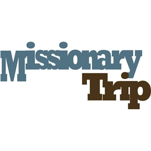 missionary trip phrase