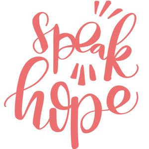 speak hope