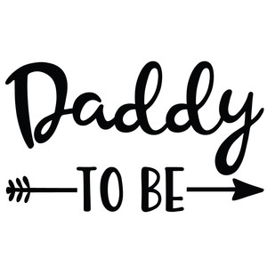 daddy to be arrow quote