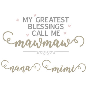 greatest blessings - nana names