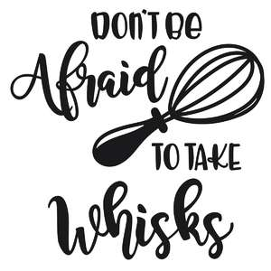 take whisks cooking phrase