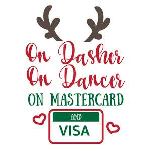 on dasher on dancer on mastercard and visa