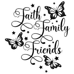 faith family friends butterfly quote