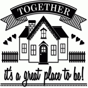 together a great place to be vinyl plaque