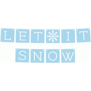 let it snow garland