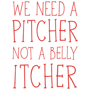 we need a pitcher