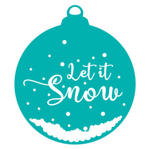 let it snow bauble