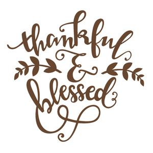 thankful and blessed phrase