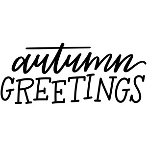 autumn greetings lettered