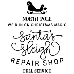 santa's sleigh repair shop phrase