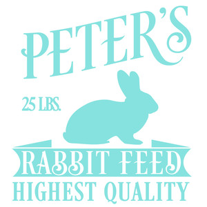 peter's rabbit feed sign