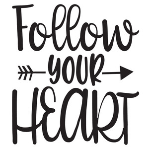 follow your heart arrow quote