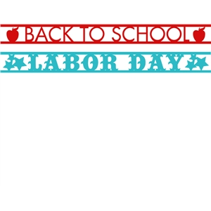 back to school and labor day borders