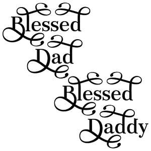 blessed dad & daddy quotes set