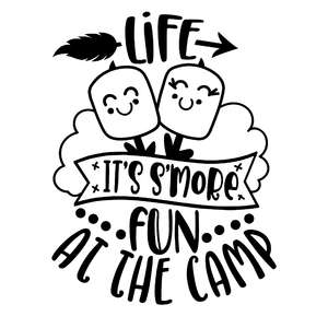 life is s'more fun at the camp