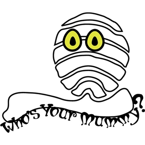 who's your mummy phrase